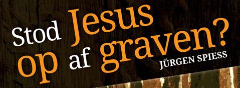 Stod Jesus op af graven