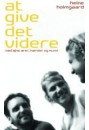 At give det videre