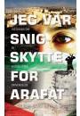 Jeg var snigskytte for Arafat, softcover