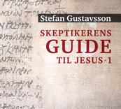 Skeptikerens guide til Jesus 1